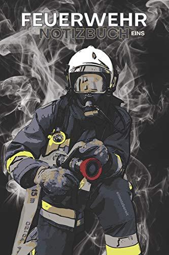 Feuerwehr Notizbuch Eins: Dein Begleiter im Feuerwehrdienst 1
